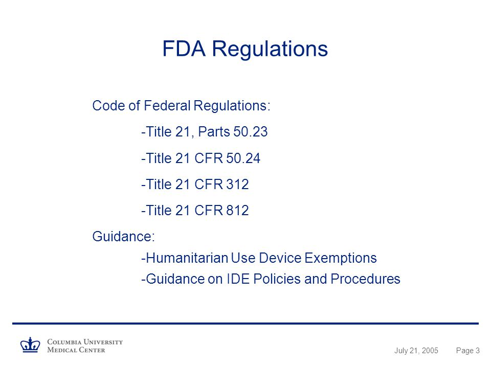 FDA Regulations Code of Federal Regulations: -Title 21, Parts 50.23