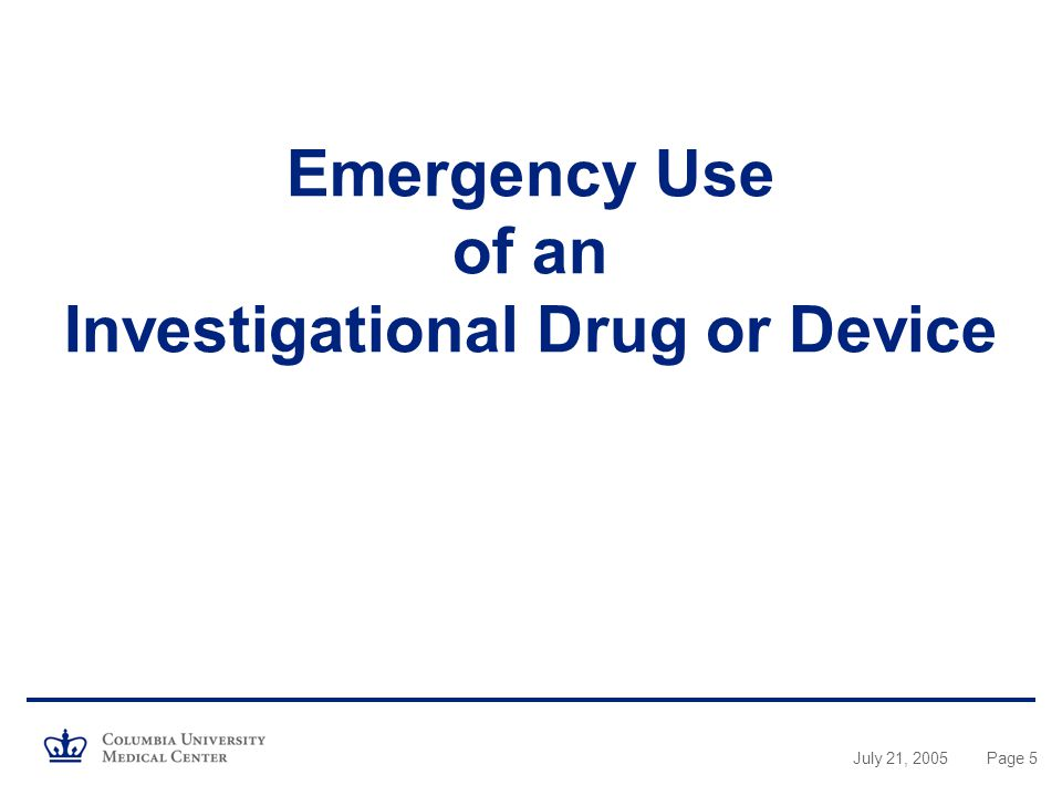 Emergency Use of an Investigational Drug or Device