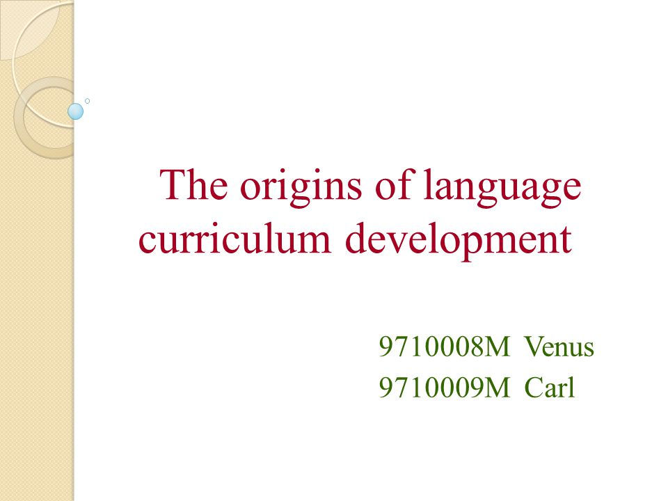 The origins of language curriculum development