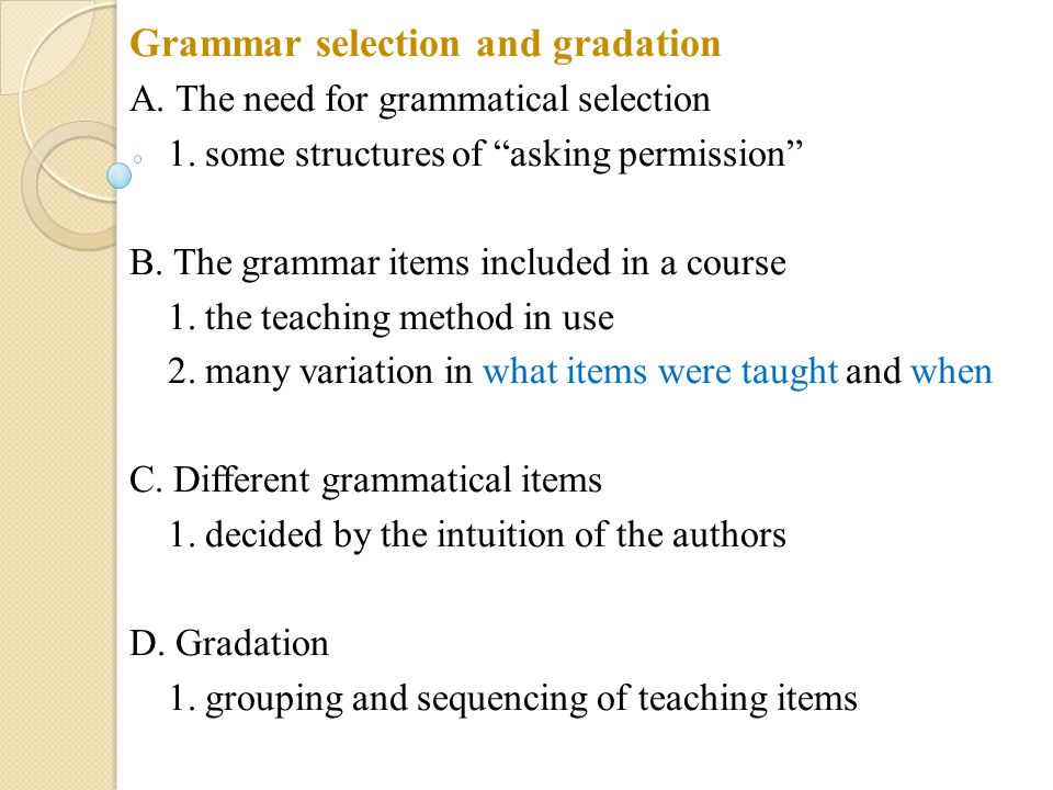 Grammar selection and gradation
