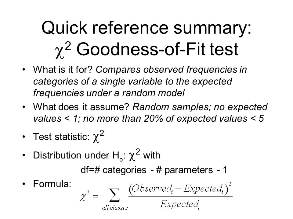 Quick reference summary: 2 Goodness-of-Fit test