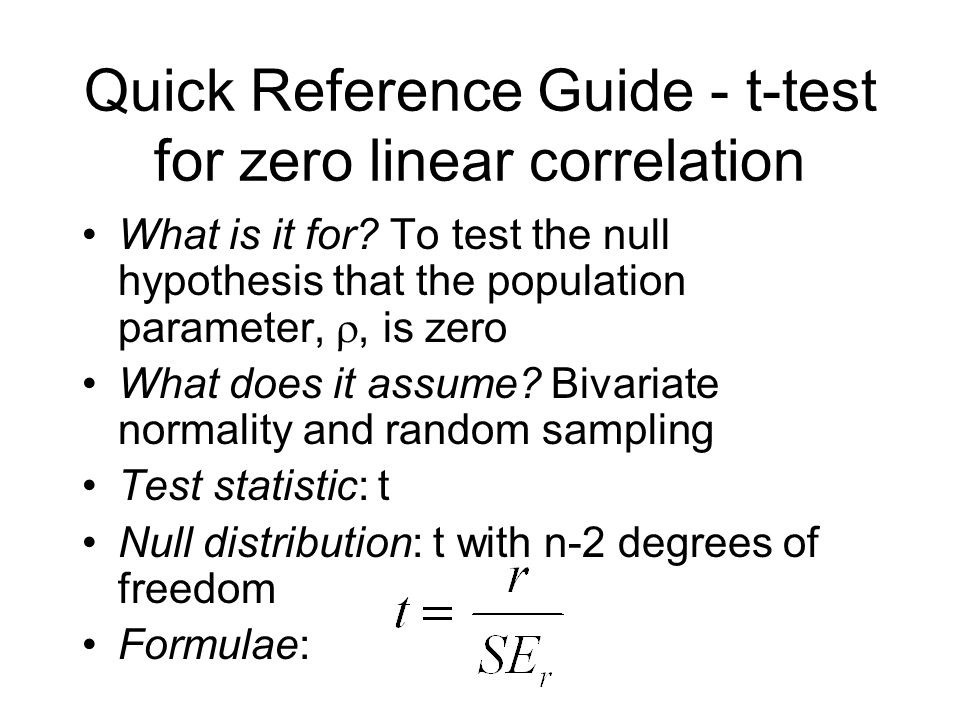 Quick Reference Guide - t-test for zero linear correlation