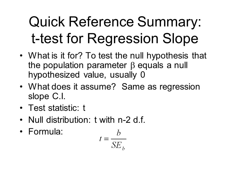 Quick Reference Summary: t-test for Regression Slope