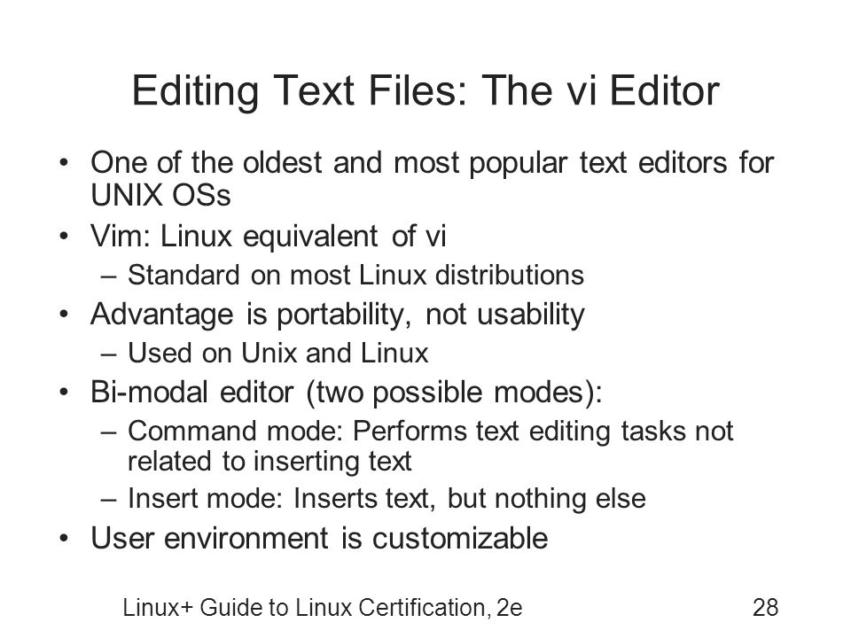Editing Text Files: The vi Editor