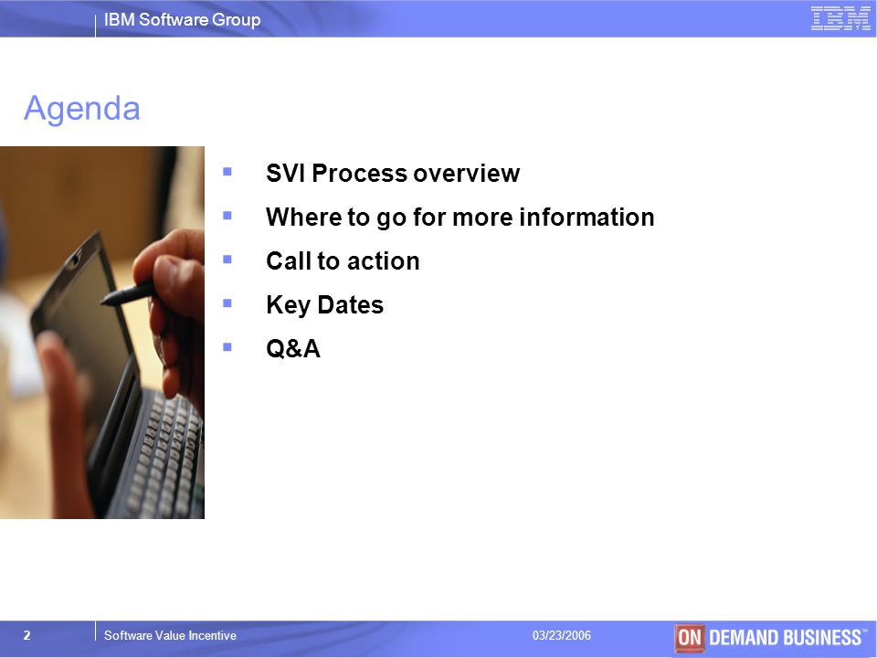 Agenda SVI Process overview Where to go for more information