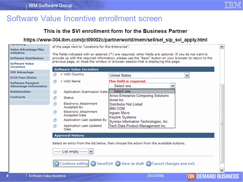 Software Value Incentive enrollment screen