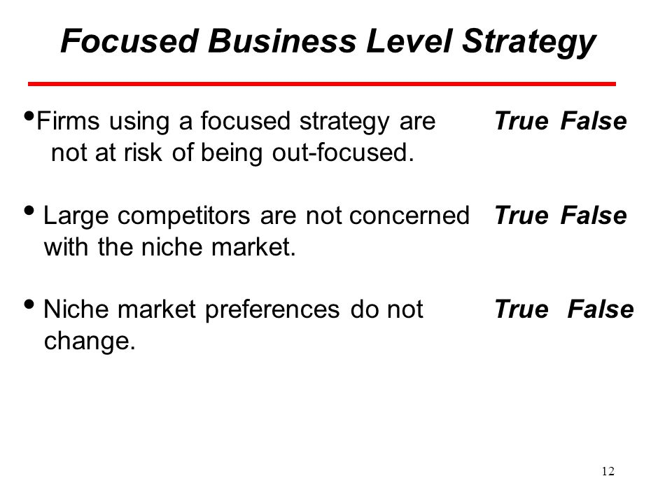 Focused Business Level Strategy