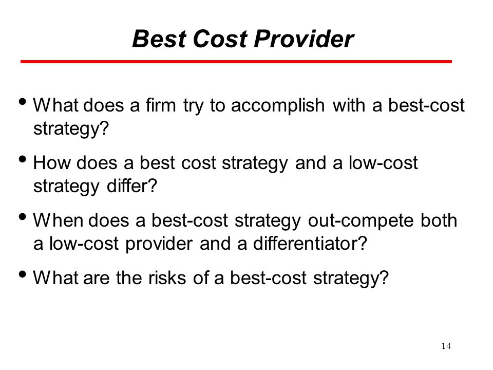 Best Cost Provider What does a firm try to accomplish with a best-cost