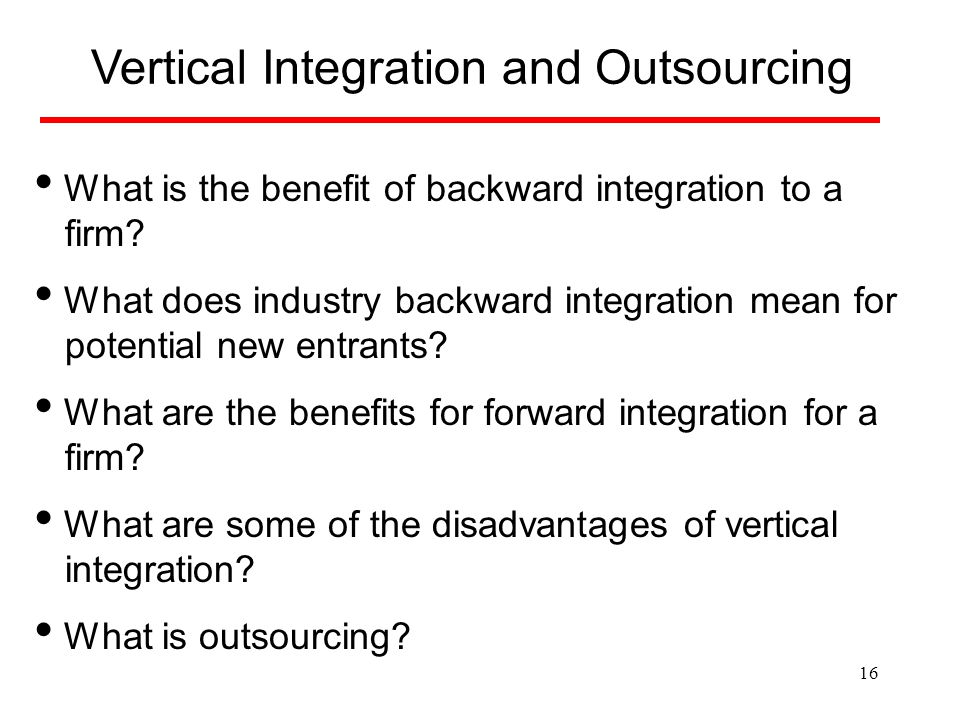 Vertical Integration and Outsourcing