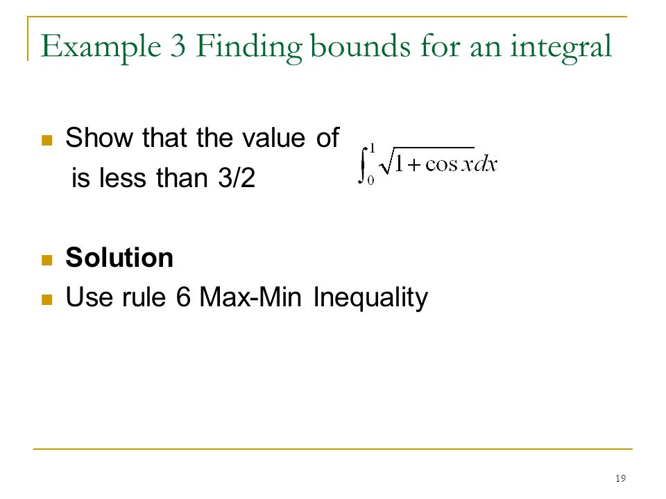 Example 3 Finding bounds for an integral