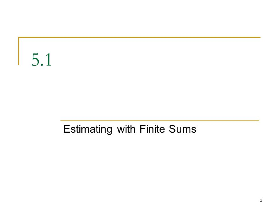 Estimating with Finite Sums