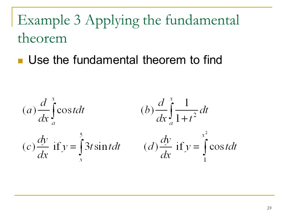Example 3 Applying the fundamental theorem