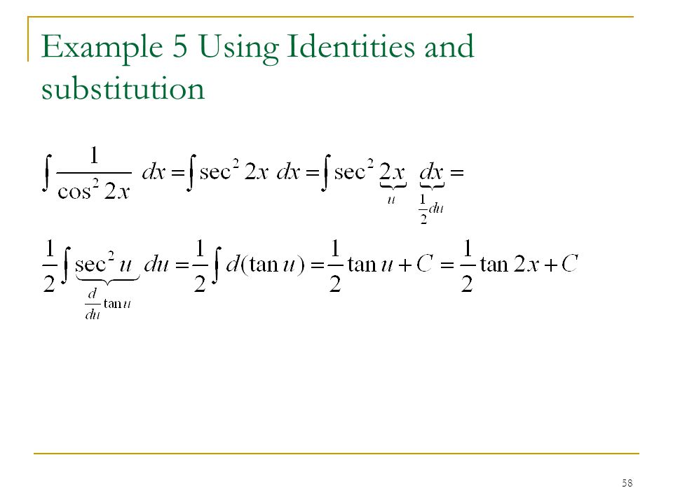Example 5 Using Identities and substitution