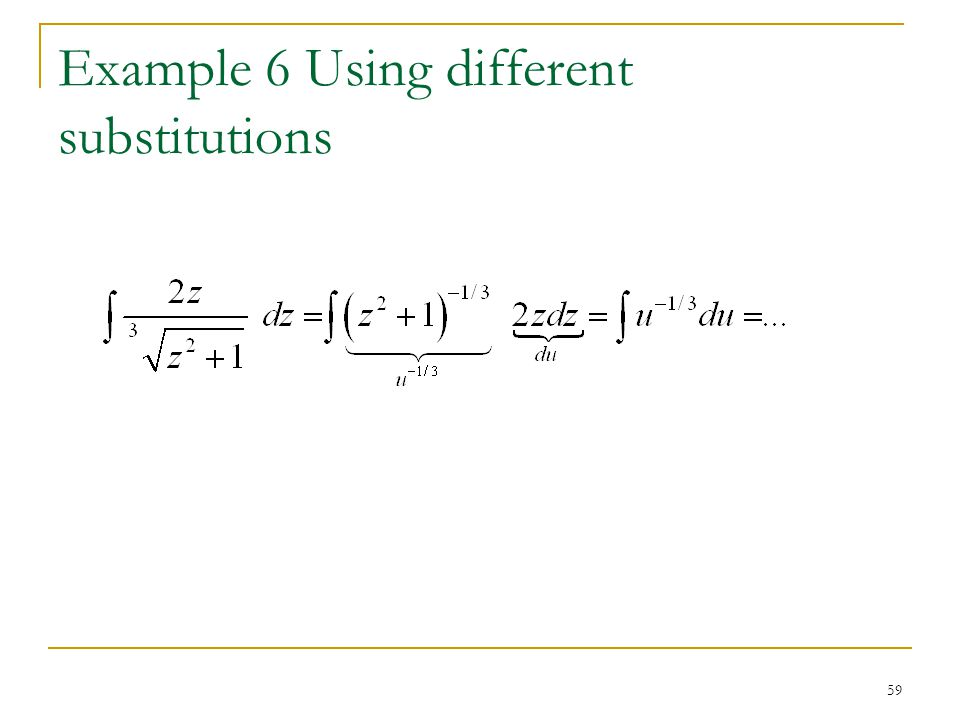 Example 6 Using different substitutions