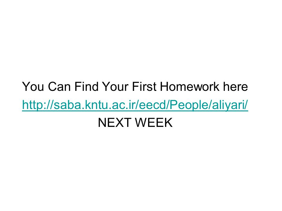 You Can Find Your First Homework here