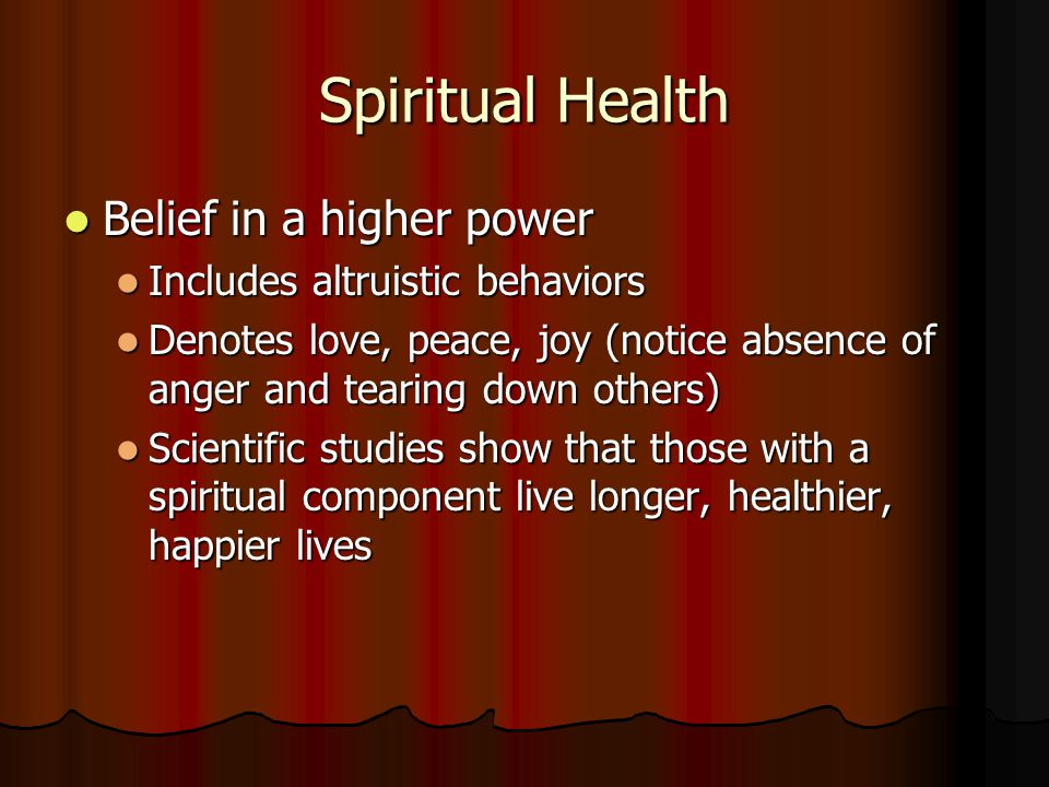 Spiritual Health Belief in a higher power