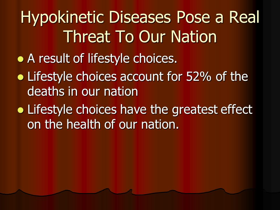 Hypokinetic Diseases Pose a Real Threat To Our Nation
