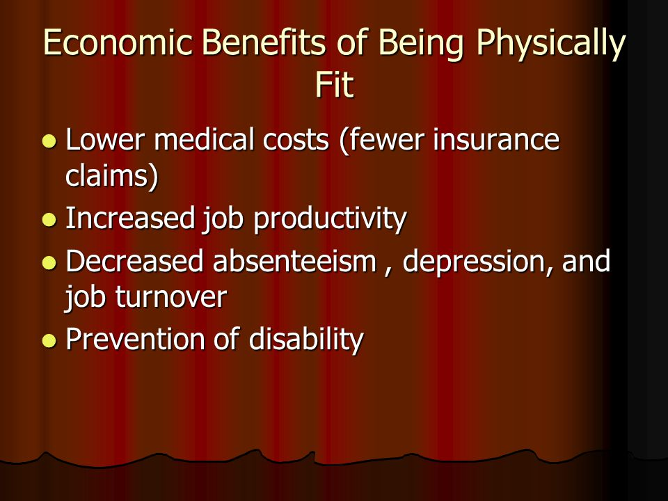 Economic Benefits of Being Physically Fit