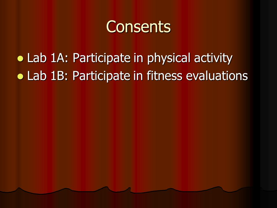 Consents Lab 1A: Participate in physical activity