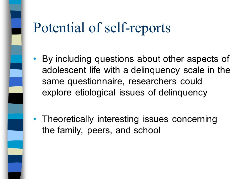 Potential of self-reports