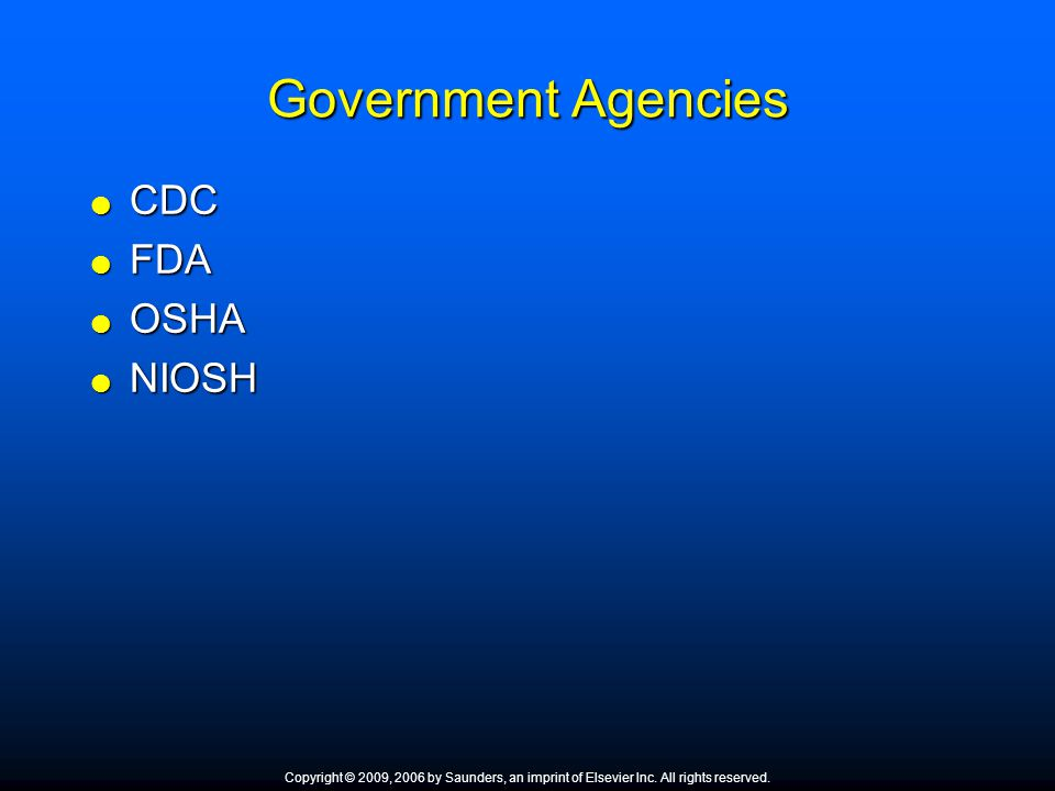 Government Agencies CDC FDA OSHA NIOSH