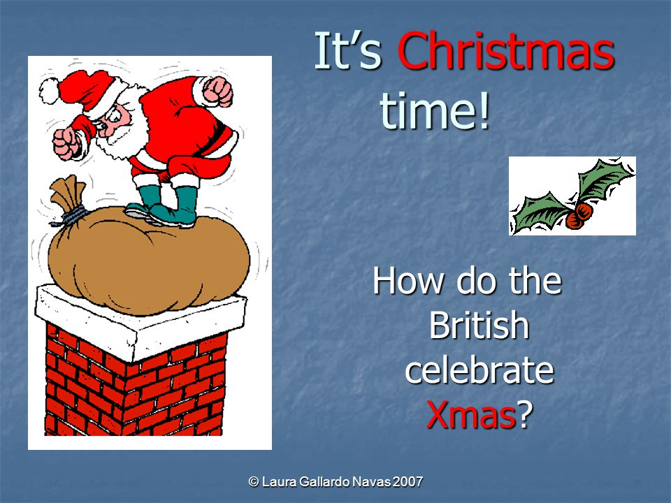 How do the British celebrate Xmas