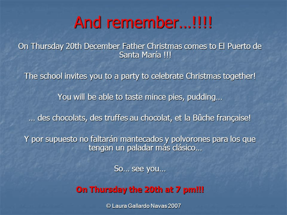 And remember…!!!! On Thursday 20th December Father Christmas comes to El Puerto de Santa María !!!
