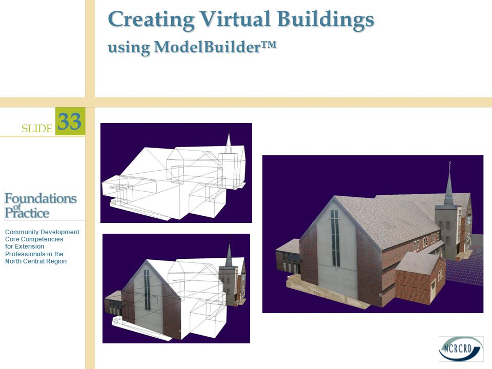 Creating Virtual Buildings using ModelBuilder™