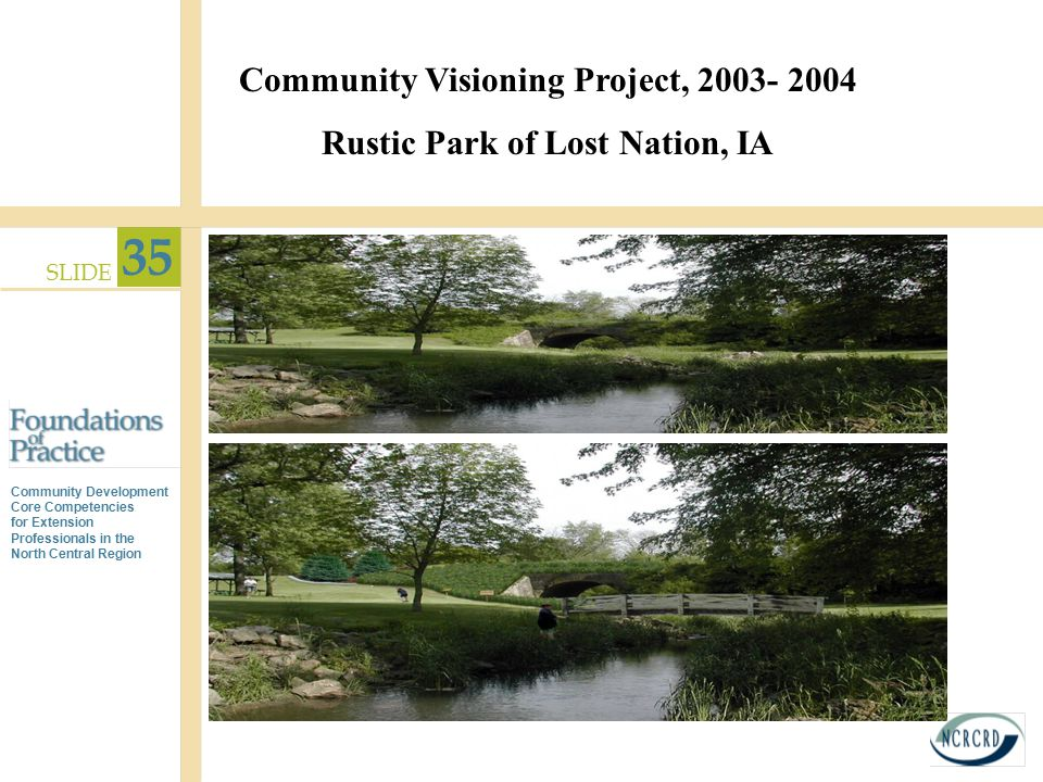 Community Visioning Project, 2003- 2004 Rustic Park of Lost Nation, IA