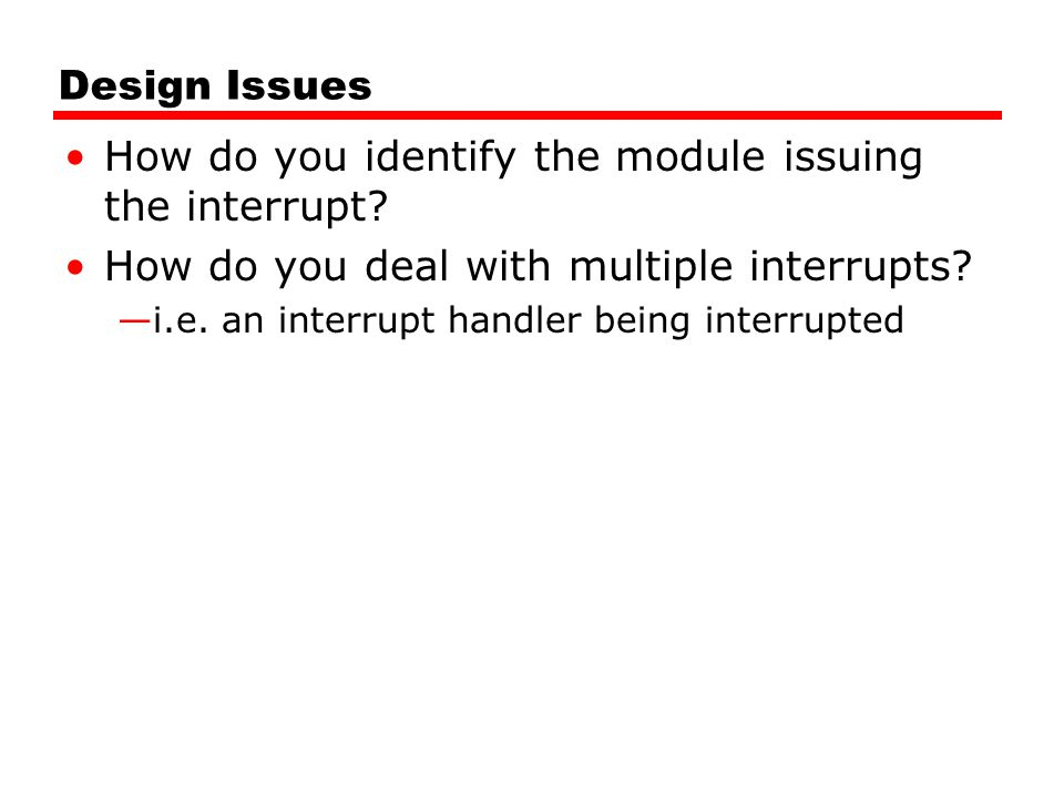 How do you identify the module issuing the interrupt