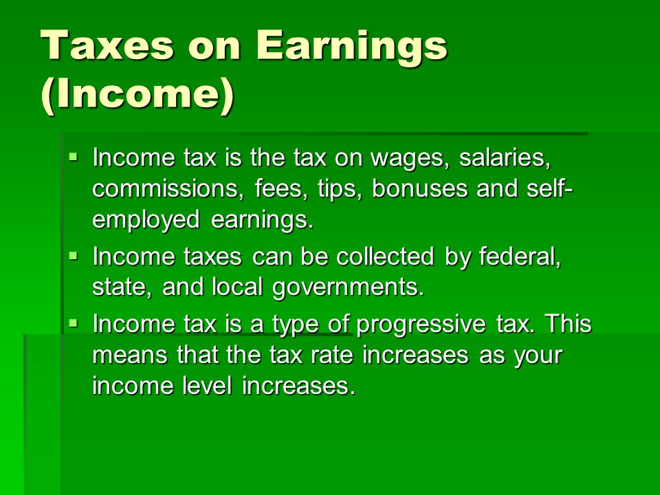 Taxes on Earnings (Income)