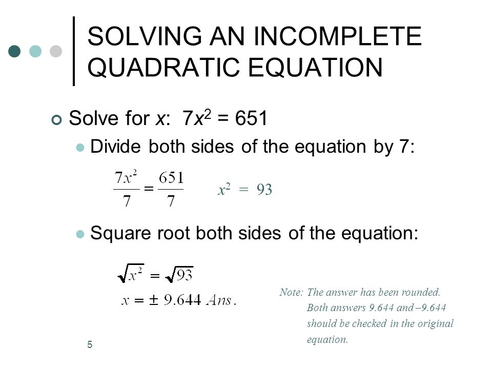 Have you forgotten how to solve the incomplete quadratic equation