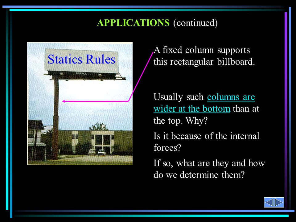 Statics Rules APPLICATIONS (continued)