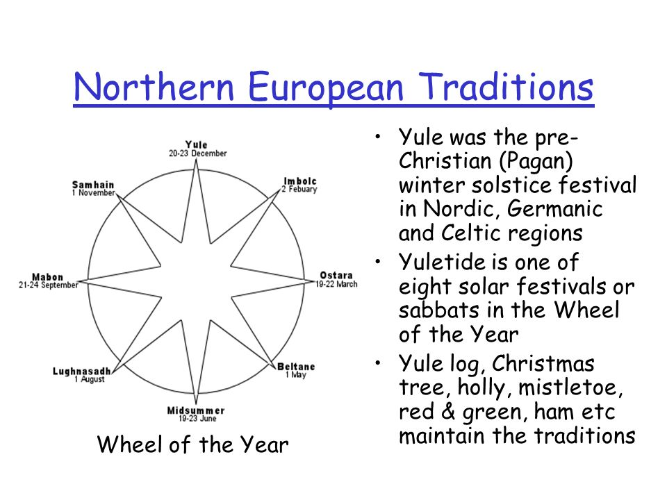 Northern European Traditions