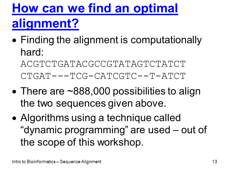 How can we find an optimal alignment