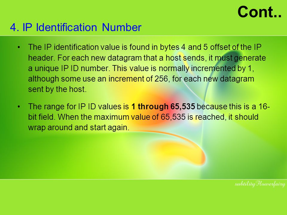 Cont.. 4. IP Identification Number
