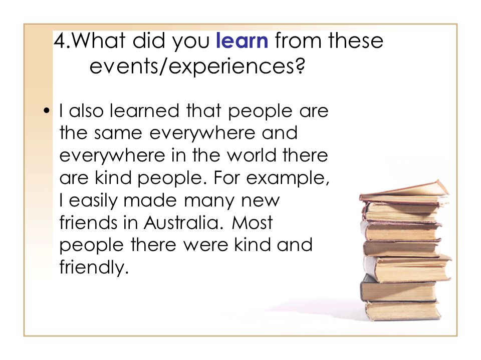 4.What did you learn from these events/experiences