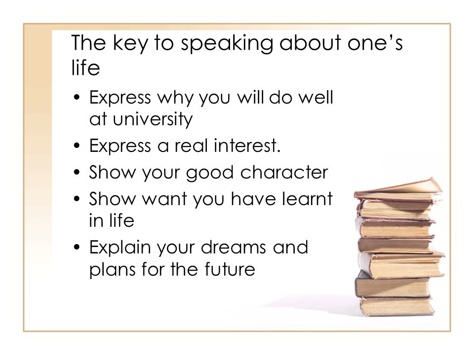The key to speaking about one's life