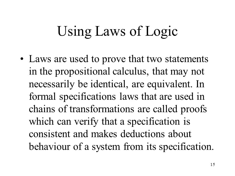 Using Laws of Logic