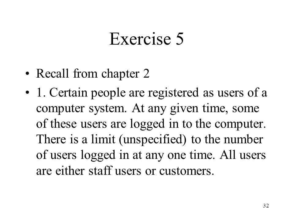 Exercise 5 Recall from chapter 2