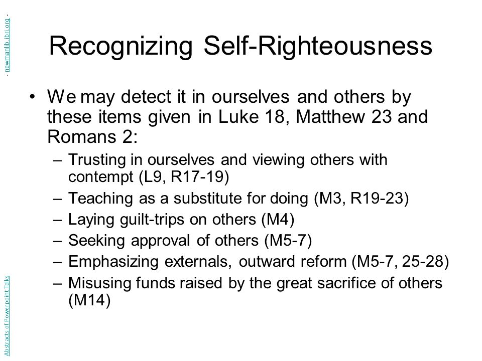 Recognizing Self-Righteousness