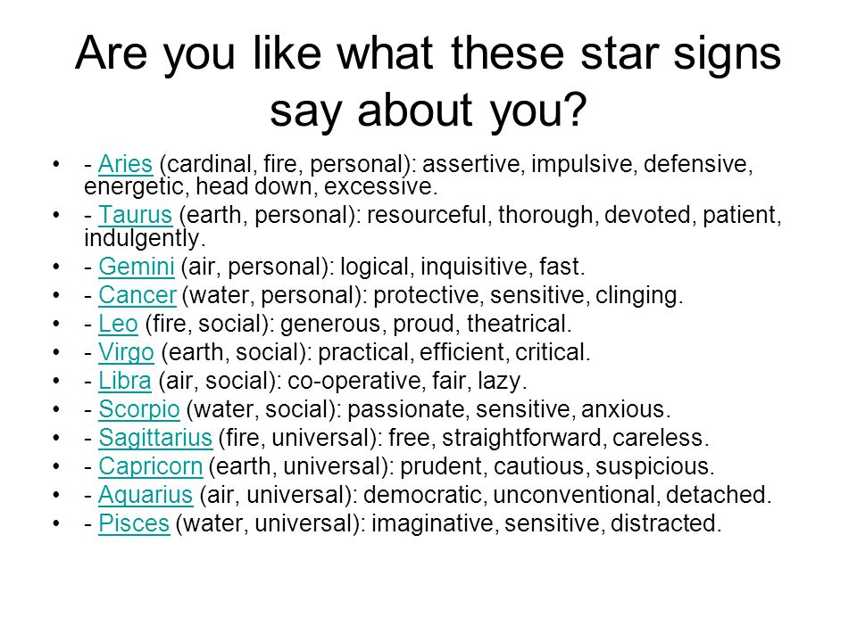Are you like what these star signs say about you