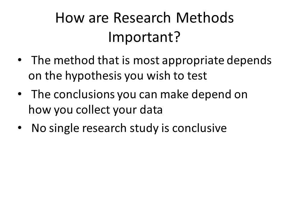 How are Research Methods Important