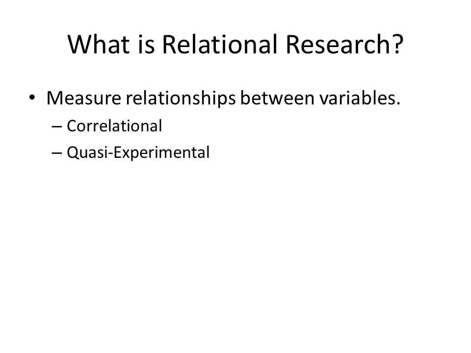 What is Relational Research