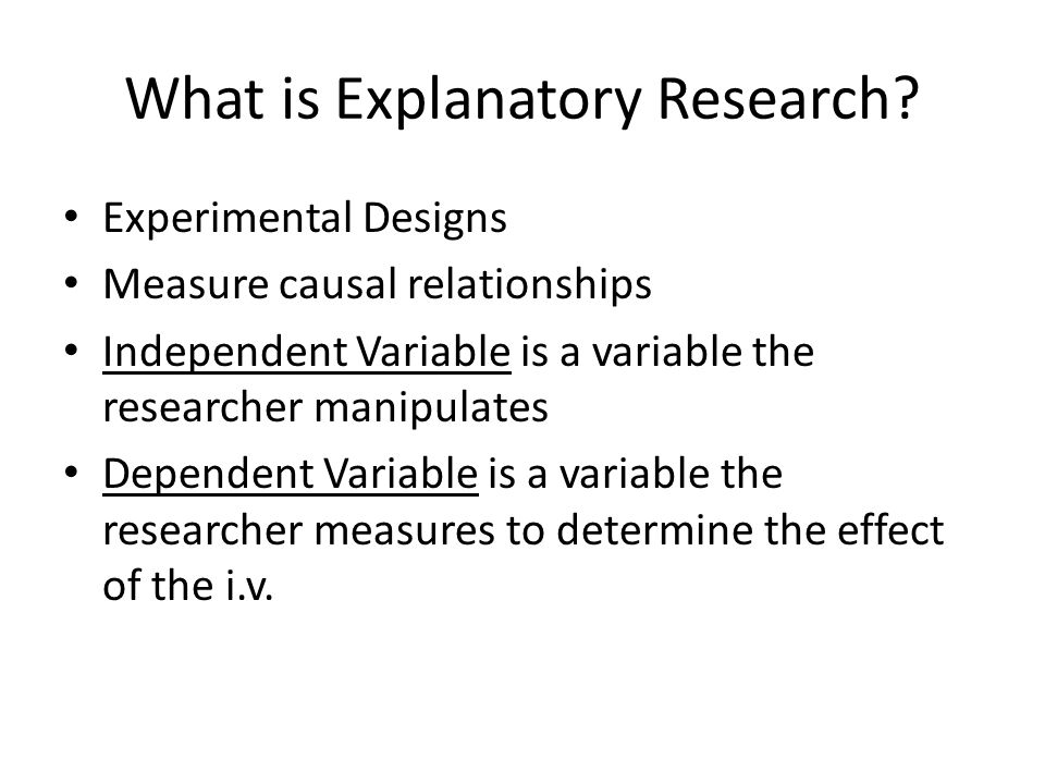 What is Explanatory Research