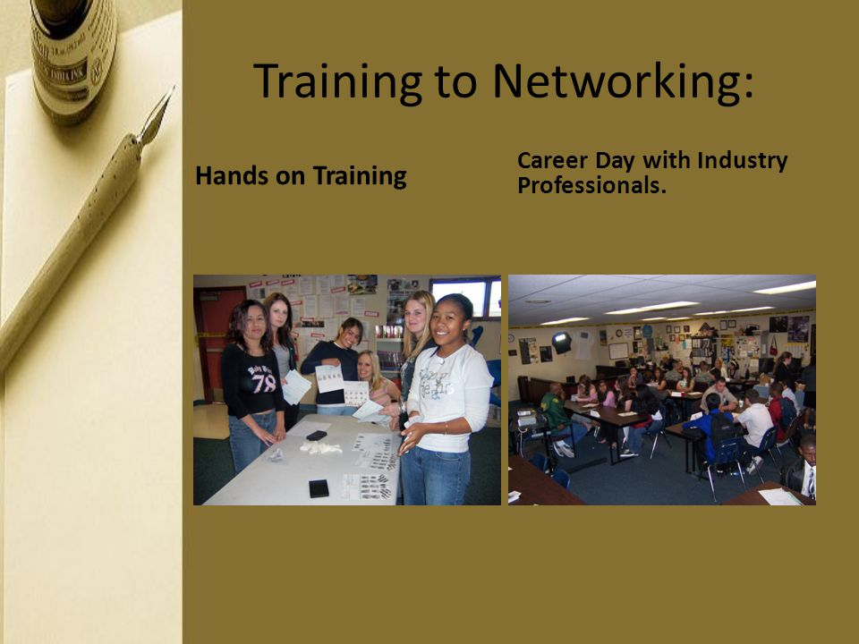 Training to Networking: