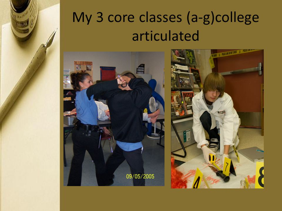 My 3 core classes (a-g)college articulated