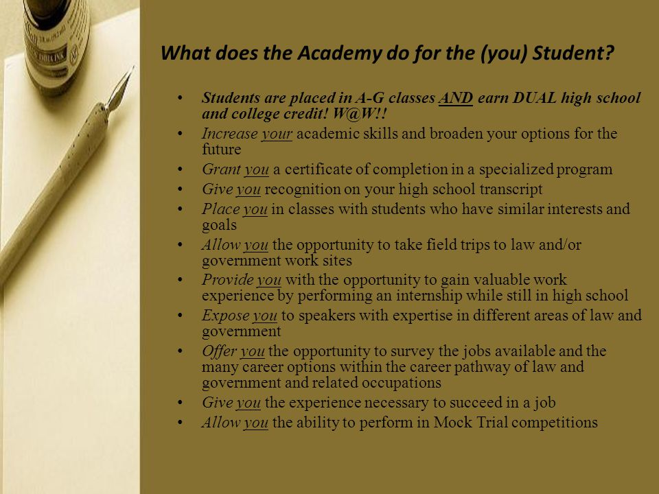 What does the Academy do for the (you) Student