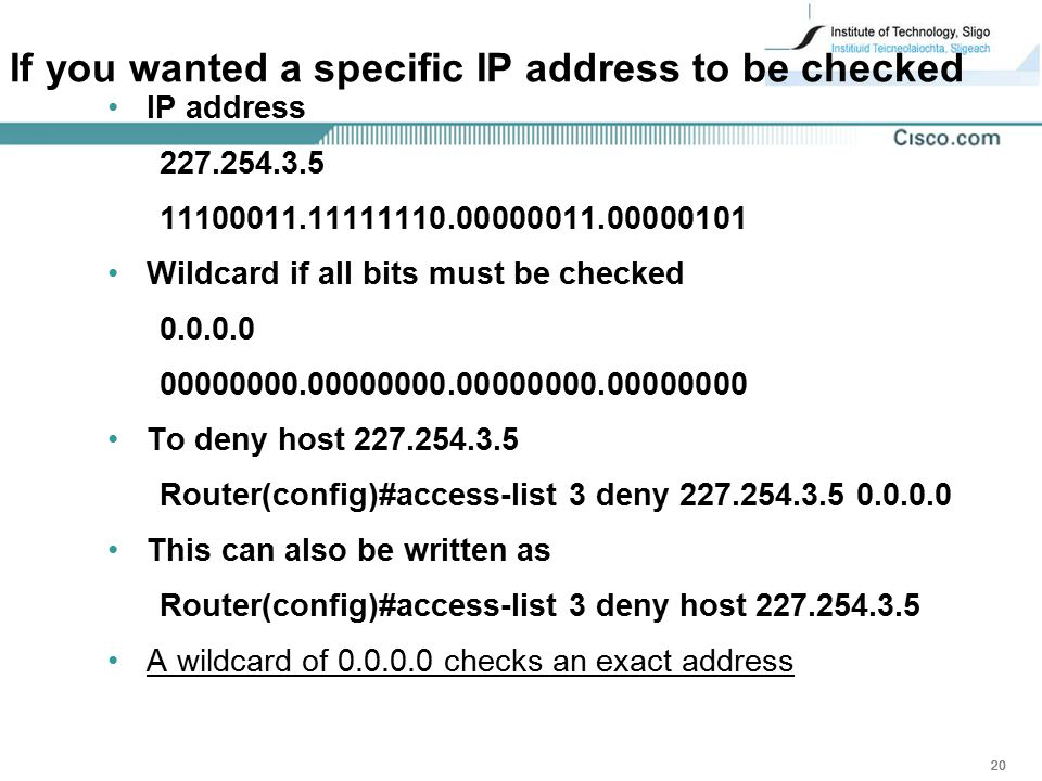 If you wanted a specific IP address to be checked