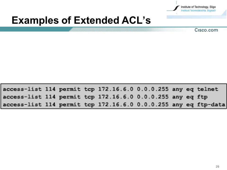 Examples of Extended ACL's